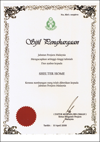Certificate of Appreciation from the Prison's Department of Malaysia to SHELTER HOME